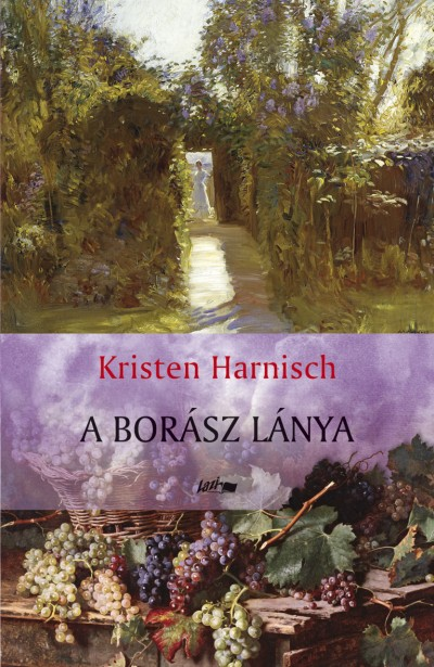 The Vintners Daughter Hungarian Edition