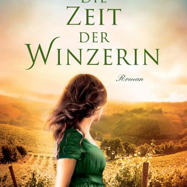 Celebrating Pub Day for Die Zeit Der Winzerin!