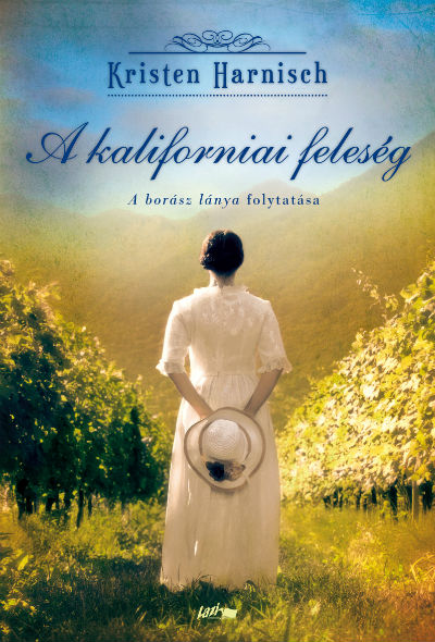 The California Wife Hungarian Edition