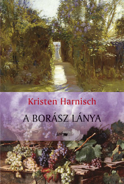 The Vintner's Daughter Hungarian Edition