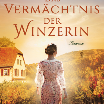 Amazon Germany publishes Das Vermächtnis der Winzerin!
